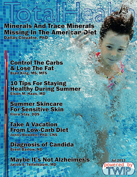 Click to read Total Health Magazine Online July 2013
