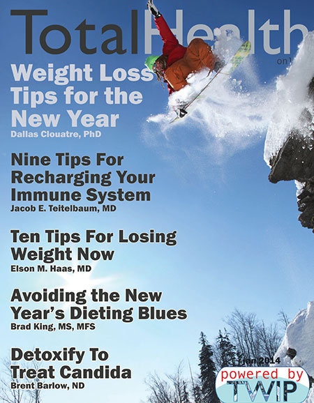 Click to read Total Health Magazine Online January 2014