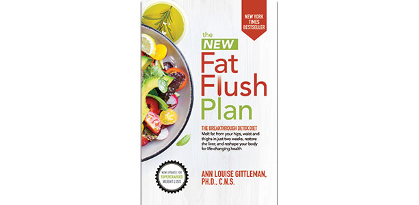 The New Fat Flush Plan Ann Louise Gittleman