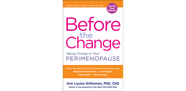 Before The Change Ann Louise Gittleman