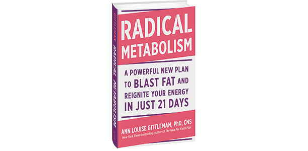 Radical Metabolism A Powerful New Plan to Blast Fat Ann Louise Gittleman