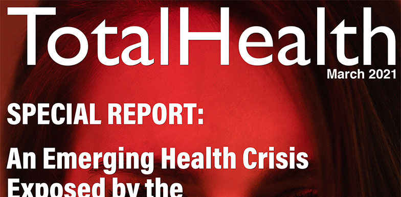 TotalHealth Magazine March Special Report Covid Recovery