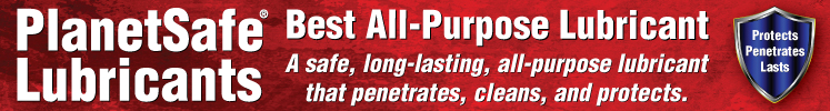 PlanetSafe AIM Lubricants for Home, Shop, and Industrial Applications