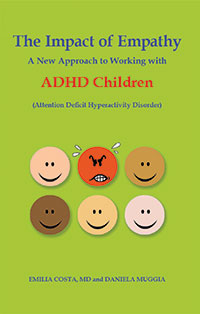 The Impact of Empathy—A New Approach to Working with ADHD Children